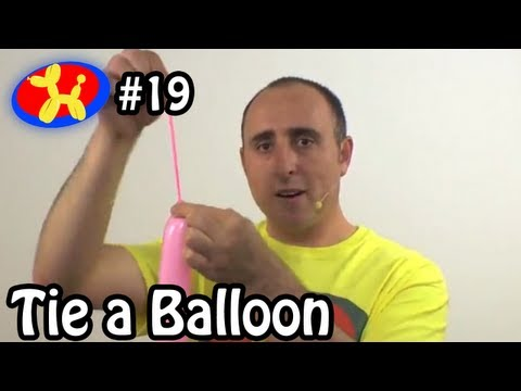 How to Tie a Balloon - Balloon Animal Lessons #19