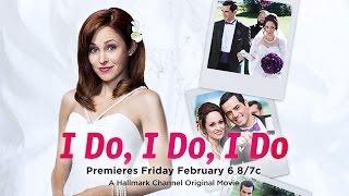 getlinkyoutube.com-I Do, I Do, I Do - Premieres February 6th!