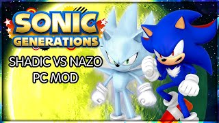 getlinkyoutube.com-Sonic Generations: Shadic vs Nazo PC MOD