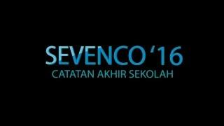 getlinkyoutube.com-CATATAN AKHIR SEKOLAH - SEVENCO '16