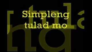 Simpleng Tulad Mo by MMJ Lyrics