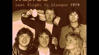 getlinkyoutube.com-Wings - Last Flight In Glasgow 1979 [HQ Audio]