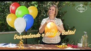 getlinkyoutube.com-Desvendando o mito do balão! E ensinando a maneira correta de enche-los. #lilianruas