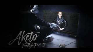 Aketo - Freestyle Part.3