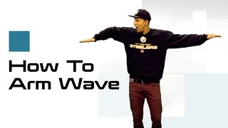 getlinkyoutube.com-ARM WAVE TUTORIAL |  How To Dance: Waving w/ Matt Steffanina
