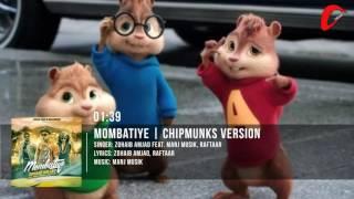 getlinkyoutube.com-Zohaib Amjad - Mombatiye ft. Raftaar & Manj Musik    Chipmunks Version