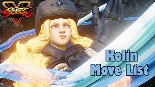 Street Fighter V - Kolin (Helen) Move List