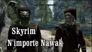 getlinkyoutube.com-Skyrim - N'importe Nawak sur Bordelciel