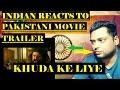 Indian Reacts to Khuda Ke Liye | Pakistani movie Trailer | [HindiUrdu]