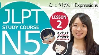 getlinkyoutube.com-JLPT N5 Lesson 2-2 Japanese Basic Expressions【日本語能力試験】