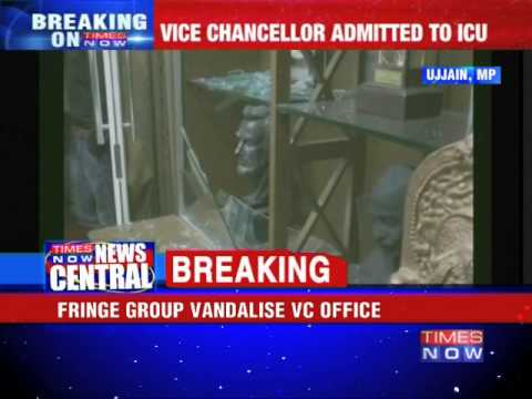 Fringe groups attack Ujjain Vikram University Vice Chancellor office