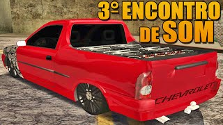 3° Encontro de Som Automotivo - GTA Multiplayer