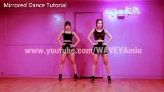 getlinkyoutube.com-Dance Tutorial 마마무,I.O.I,블랙핑크 거울모드 WaveyaTV 채널로!!