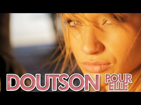 Doutson - Pour Elle OFFICIAL Radio Edit
