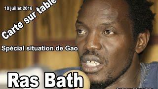 Carte sur table avec Ras Bath sur 99.5 mgz à propos de la situation de GAO