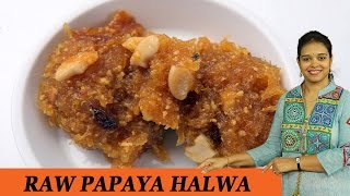 getlinkyoutube.com-RAW PAPAYA HALWA - Mrs Vahchef