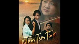 """getlinkyoutube.com-KUVPAUB: Hmong New Movie 2014 """"NTAWV TSIS TIAM"""" starred by Nis Hawj & Kos Lis"""
