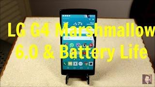 getlinkyoutube.com-LG G4 - Marshmallow 6.0 & Battery Life