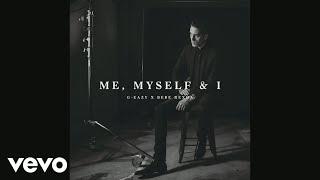 getlinkyoutube.com-G-Eazy X Bebe Rexha - Me, Myself & I (Audio)