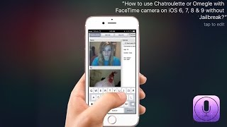 getlinkyoutube.com-How to use Chatroulette with Facetime camera - iOS 6, 7, 8, 9 & 10 (without Jailbreak)