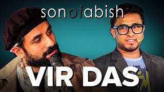 Son Of Abish feat. Vir Das (FULL EPISODE)