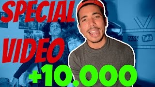 Yass Tube | SPECIAL 10K SUBS VIDEO - #VLOG