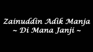 getlinkyoutube.com-Zainuddin Adik Manja - Di Mana Janji (High Quality)