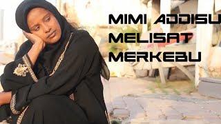 getlinkyoutube.com-Mimi Adissu - Melsat Merkebu  New Ethiopian music 2014