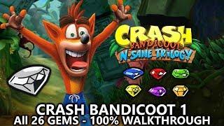 Crash Bandicoot 1 (N.Sane Trilogy) - 100% Full Game Walkthrough - All 26 Gems (Colored Gems & Keys)