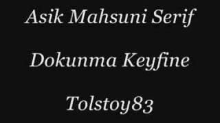 Mahsuni Serif – Dokunma Keyfine şarkısı mp3 dinle