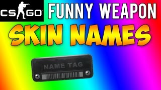 getlinkyoutube.com-CS GO - Funny Weapon Skin Names