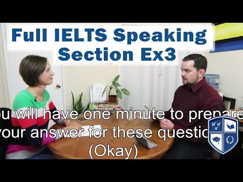 Full IELTS Speaking Section Interview with Native English Speaker Score High Ex3