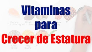 getlinkyoutube.com-Vitaminas para Crecer de Estatura