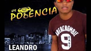 getlinkyoutube.com-Cd Equipe Os Potencia + Dj Leandro Alves Faixa 02