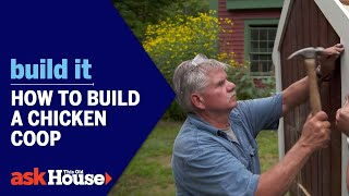 Build It | How to Build a Chicken Coop