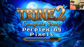 getlinkyoutube.com-Perplexing Pixels: Trine 2 (PS4) (review/commentary) Ep207