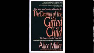 getlinkyoutube.com-Alice Miller - The Drama of the Gifted Child