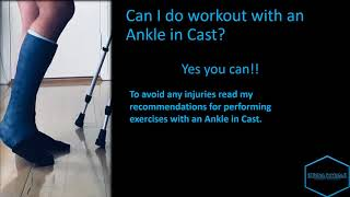 Exercising with an Ankle in Cast