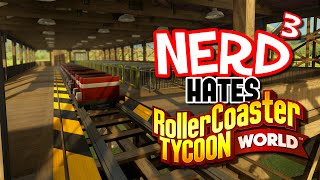 getlinkyoutube.com-Nerd³ Hates... RollerCoaster Tycoon World Beta