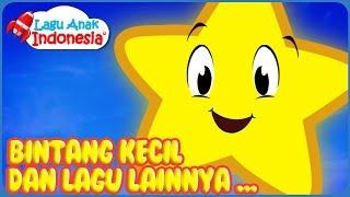 getlinkyoutube.com-Lagu Bintang Kecil dan Lagu Anak Anak Lainnya | lagu anak anak terpopuler | lagu anak indonesia