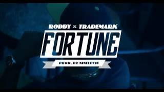 Roddy - Fortune (feat. Trademark Da Skydiver)