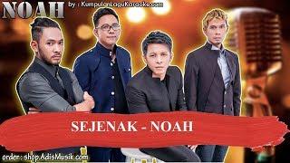 SEJENAK -  NOAH Karaoke