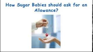 getlinkyoutube.com-Sugar Daddy Dating Tips #3 - How to Ask for Allowance