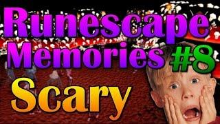 Runescape Memories #8: Scared to Death!