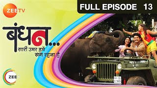 getlinkyoutube.com-Bandhan Saari Umar Humein Sang Rehna Hai - Episode 13 - October 2, 2014