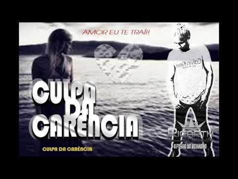 Culpa Da Carencia de Ricarth Donna Letra y Video
