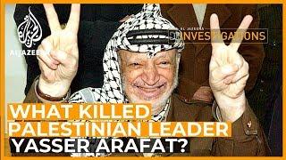 🇵🇸 What Killed Arafat? - Al Jazeera Investigates