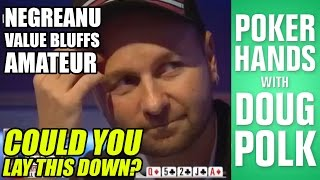 Could You Fold This Set Against Daniel Negreanu?