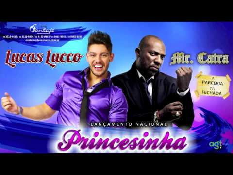Lucas Lucco part. Mr Catra - Princesinha -KC3WJcA7Bcw