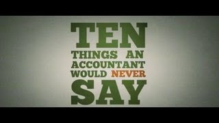 10 things an accountant would never say